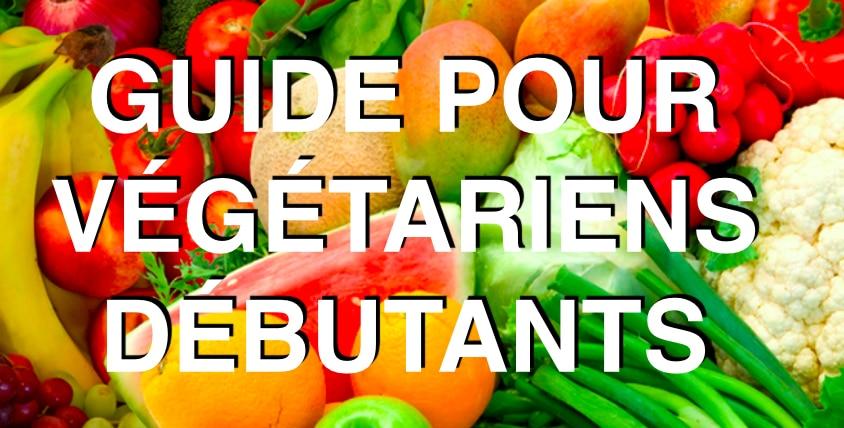 Guide pour végétariens débutants